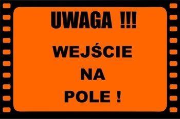 Field Sign Banner - Wejście na Pole